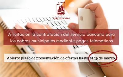 A licitación la contratación del servicio bancario para los cobros municipales mediante pagos telemáticos